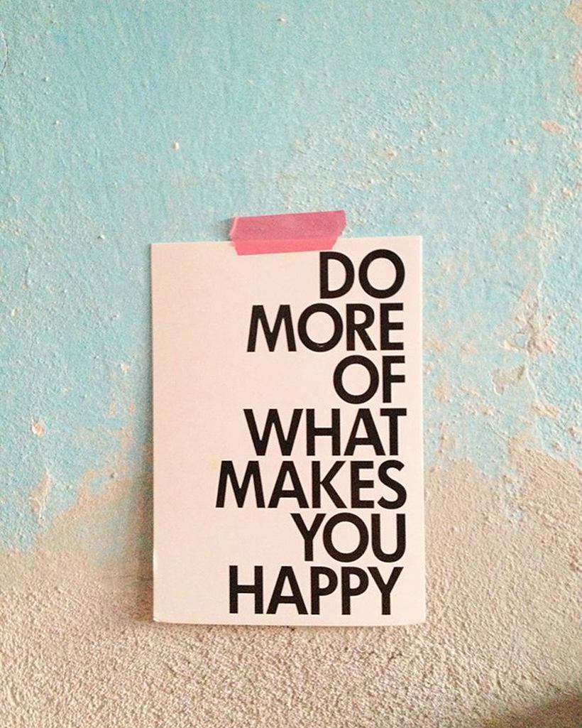 What makes you happy ?